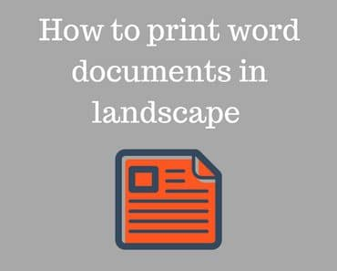 How to print documents in landscape