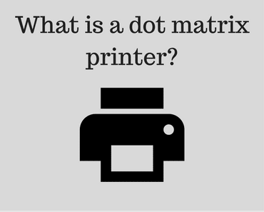 What is a dot matrix printer