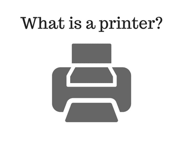 What is a printer