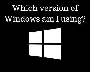 which version of windows am I using