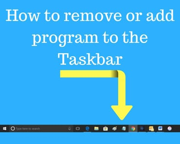 How to remove or add a program to the taskbar