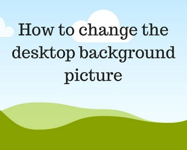 How to change the desktop background picture