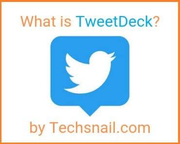 What is TweetDeck?