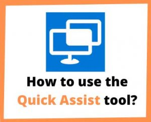 How-to-use-Quick-Assist