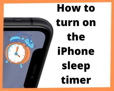 How to turn on the iPhone sleep timer